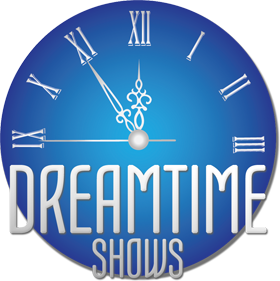 Dreamtime Shows